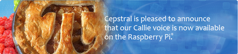 Cepstral is pleased to announce that our Callie voice is now available on the Raspberry Pi